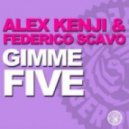 Alex Kenji, Federico Scavo - Gimme Five (Flshbck Showin' You Love Dub)