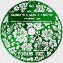 Sammy W & Alex E, Royce. - Passion (S.K.A.M. Nu Garage Mix)