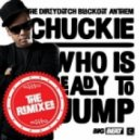 Chuckie - Who Is Ready To Jump (Glowinthedark Higher Club Mix)