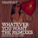 Steve Bear Sas feat. Latrice Verrett - Whatever You Want (Lyle Quach & Aldo Del Rey Vocal Mix)