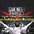 Sak Noel - Paso (DJ Radoske bootleg 2012)