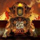Future Funk Squad - Raveulator (Joebot RMX)