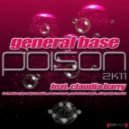 General Base feat. Claudja Barry - Poison 2k11 (Slin Project Remix)