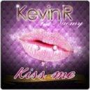 Kevin R feat. Naomy - Kiss Me (Damien N-Drix Remix)