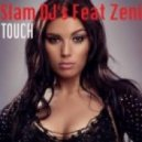 Slam DJ\'s feat Zen - Touch (DJ Prado Remix)