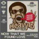 Heavy D & The Boyz - Now That We Found Love (Base Music & Trojan Project Remix)