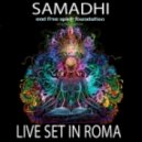 Samadhi -  Live Set In Roma Part 1