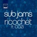 Sub Jams  - Ricochet (feat. Cozi - Drumsound & Bassline Smith Mix)