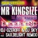 Mr Kingsize feat. Dr Yugo - Le Papapa Style (Dj Ozeroff & Dj Sky feat. Sax.DeLight Remix)