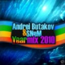 Andrei Butakov & SNeM - Yearmix 2010