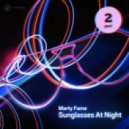 Marty Fame - Sunglasses At Night (Ivan Frost Remix)