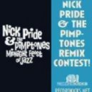 Nick Pride & The Pimptones - Lay it on The Line (Ewan Hoozami Remix)