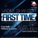 DJ Feel & Matisse & Sadko - A Day To Remember (Vadim Shantor remix)