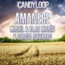 Mijail, Blas Marin, Sergio Navarro - Amanece (Original Mix)