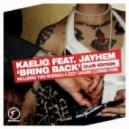 Kaelig Feat. Jayhem - Bring Back (Yves Murasca, Ezzy Safaris 'NeXu5' Big Room Dub)