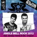 DJ STYLEZZ & DJ RICH-ART - Jingle Bell Rock 2012 (MEGAMIX)