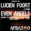Lucien Foort Ft. I-Fan - Even Angels (Lima & Jones Remix)