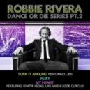 Robbie Rivera - Makes Me Feel Good (Original Mix)