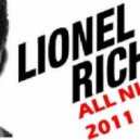 Lionel Richie - All Night Long 2011 (Nelly Deep Remix)