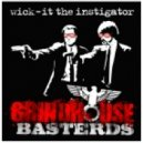 Wick-it  the Instigator - Grindhouse Basterds - feat. Apathy and Celph Titled
