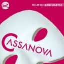 Kid Shuffle, Tee Ay Zee - Casanova (Original Mix)