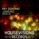 Ray Guarano - Janeiro (Original Mix)