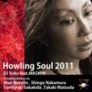 DJ Yoko feat. MASMIN - Howling Soul 2011 (Shingo NAKAMURA Remix )