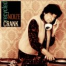 Noize Crank - In The Zone