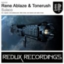 Rene Ablaze & Tonerush - Sulaco (Oen Bearen Inside Feeling Remix)