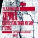 Zipmix - Inside My Skin (Feat Fimas, Parallax Breakz Remix)