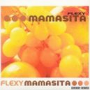 Flexy - Mamasita (Sebastien Luminous Remix)
