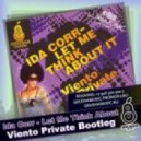 Ida Corr - Let Me Think About (Viento Private Bootleg)