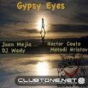 DJ Wady & Juan Mejia - Gypsy Eyes (Hector Couto Remix)