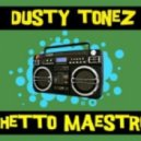 Dusty Tonez - Ghetto Maestro (Funk Moguls Remix)