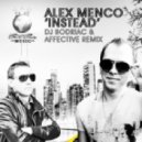 Alex Menco -  Instead (DJ Bodriac & Affective remix)