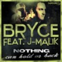 Bryce Feat J-Malik - Nothing Can Hold Us Back (DJ Bam Bam Remix) (Aaron Sigmon ReEdit)
