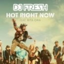 DJ Fresh feat. Rita Ora - Hot Right Now (Extended Mix)