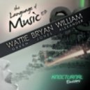 Wattie Green - Language of Music (Bryan Jones Remix)