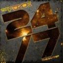 The Force - Twenty Four Seven