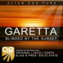 Garetta - Blinded By The Sunset (Original Mix)