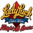 Jamie Woon - Lady Luck (MightyB Remix)