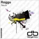 Roggu - Snow (Original Mix)