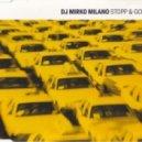DJ Mirko Milano - Stop & Go (Hardtrance Mix)