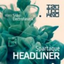 Spartaque - Headliner (Sisko Electrofanatik Remix)