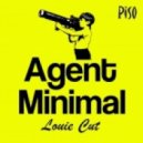Louie Cut - Agent Minimal (Original Mix)