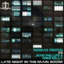 Thomas Penton, Jean Phillips, Mike Kelly - Late Night In The Main Room (Thomas Penton Remix)