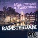 Funkastarz, Miss J\'amore - Ramsterdam (Original Mix)