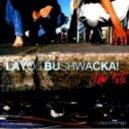Layo & Bushwacka - Bad Old Good Old Days (Original Mix)