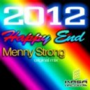 Menny Strong - 2012 Happy End (Original Mix)