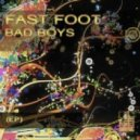 Fast Foot - Party - X (Original Mix)